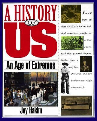 An Age of Extremes by Joy Hakim (1994, Paperback, Illustrated)