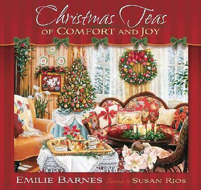 Christmas Teas of Comfort and Joy by Emilie Barnes