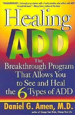 Healing ADD: The Breakthrough Program That Allows You to See and Heal the 6 Typ
