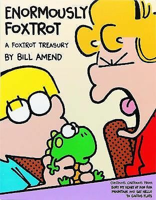 Enormously FoxTrot by Amend, Bill