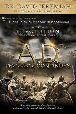 A.D. The Bible Continues: The Revolution That Changed the World by Jeremiah, Da