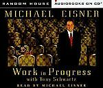 Michael Eisner - Work in Progress Audiobook CD 1998 Disney Company
