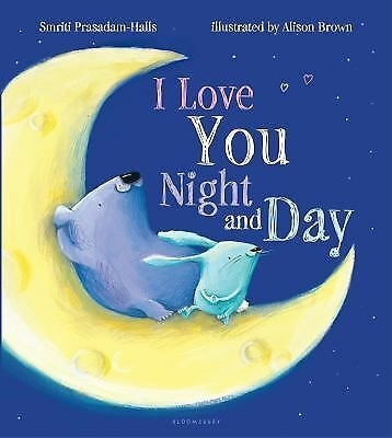 I Love You Night and Day by Prasadam-Halls, Smriti