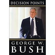Decision Points by Bush, George W.