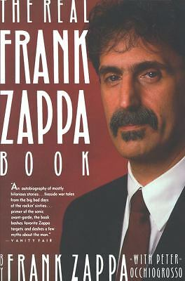The Real Frank Zappa Book by Frank Zappa, Peter Occhiogrosso