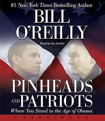 Bill Oreilly - Pinheads And Patriots Unabr (2010) - Audio (NEW)