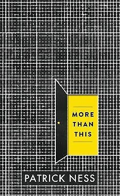 More Than This by Ness, Patrick