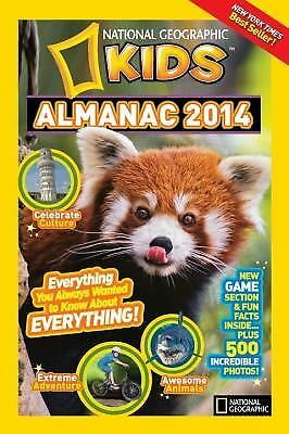 National Geographic Kids Almanac 2014 by National Geographic Kids