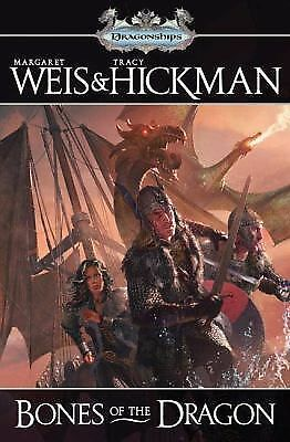 Dragonships of Vindras: Bones of the Dragon 1 by Tracy Hickman and Margaret Weis