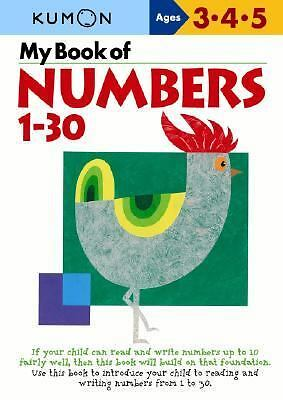 My Book Of Numbers 1-30 Kumon Workbooks)