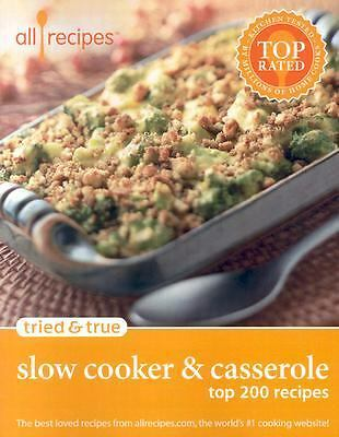 Tried & True - Slow Cooker & Casserole: Top 200 Recipes
