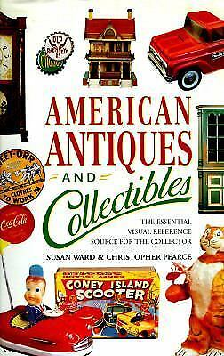 Ward & Pearce  AMERICAN ANTIQUES AND COLLECTIBLES Reference 2001 HC/DJ Illust'd