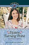 Violet's Turning Point Life of Faith, A: Violet Travilla Series)