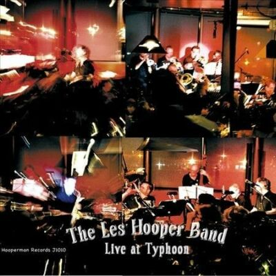BRAND NEW The Les Hooper Band - Live At Typhoon CD FREE SHIPPING!!! ��!!!