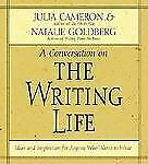 A Conversation on THE WRITING LIFE by JULIA CAMERON & NATALIE GOLDBERG 2 CD Set
