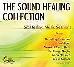 THE SOUND HEALING COLLECTION Six Healing Music Sessions 6CDS FREE SHIPPING l��k