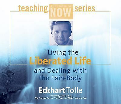 Elkhart Tolle Living the Liberated Life and Dealing with the Pain-Body 3 CD SET
