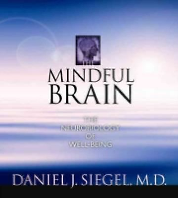 DANIEL J SIEGEL, M.D..-THE MINDFUL BRAIN-THE NEUROBIOLOGY OF WELL-BEING NEW l��k
