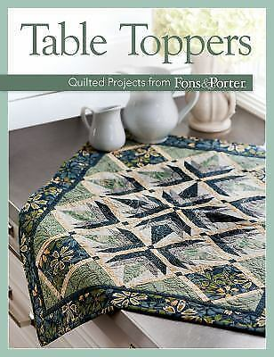 Table Toppers : Quilted Projects from Fons and Porter