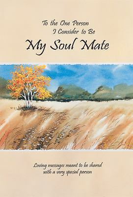TO THE ONE PERSON I CONSIDER TO BE MY SOUL MATE Loving Messages by D. Pagels