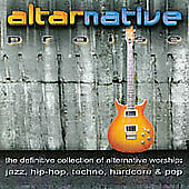 Alternative Praise: The Definitive Collection of Alternative Worship- Jazz, Hi..