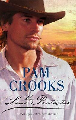 Her Lone Protector 829 by Pam Crooks (2006, Paperback)