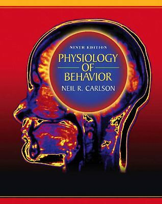 Physiology of Behavior, 9th Edition by Neil R. Carlson