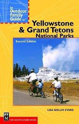 Outdoor Family Guide to Yellowstone & Grand Teton National Parks (Outdoor Famil
