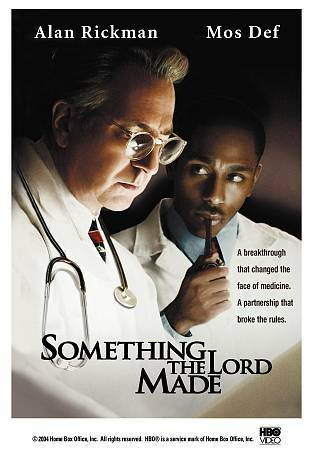 Something the Lord Made: Alan Rickman, Mos Def, Kyra Sedgwick, Gabrielle Union,