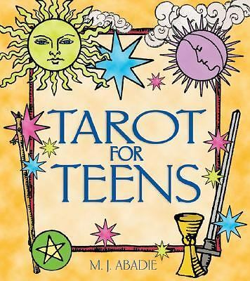 Tarot for Teens by M. J. Abadie (2002, Paperback)