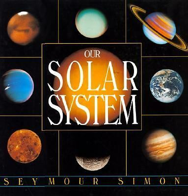 Our Solar System by Seymour Simon (1992, Hardcover)