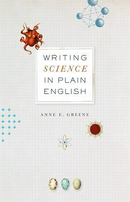 Writing Science in Plain English (Chicago Guides to Writing, Editing, and Publi