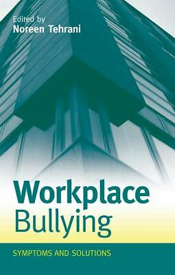 """NEW - Workplace Bullying Symptoms & Solutions *Free fast shipping"""""""