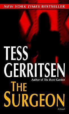 The Surgeon: A Rizzoli & Isles Novel by Tess Gerritsen