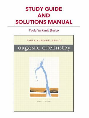 Study Guide and Solutions Manual for Organic Chemistry by Bruice, Paula Y.