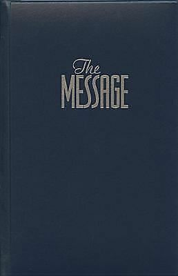 The Message: The Bible in Contemporary Language : Numbered Edition by