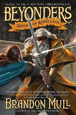 Seeds of Rebellion (Beyonders) by Mull, Brandon