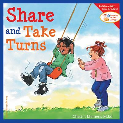 Share and Take Turns (Learning to Get Along, Book 1) by Meiners M.Ed., Cheri J.
