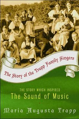 The Story of the Trapp Family Singers by Trapp, Maria Augusta