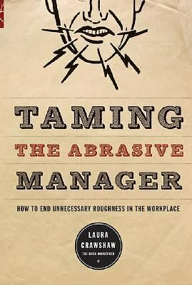 NEW - Taming the Abrasive Manager *Free fast shipping*