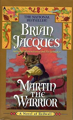 Martin the Warrior (Redwall) by Jacques, Brian