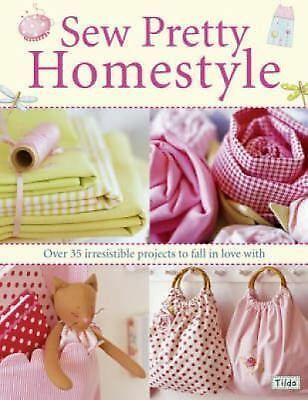 Sew Pretty Homestyle by Tone Finnanger (2007, Paperback)