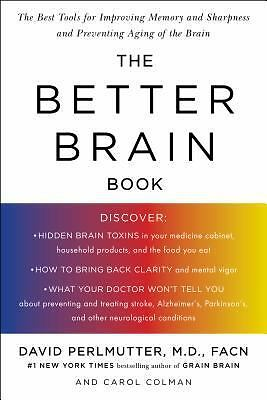 The Better Brain Book: The Best Tool for Improving Memory and Sharpness and Pre