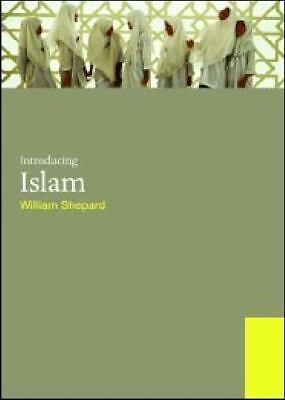 Introducing Islam by William Shepard (2009, Paperback)