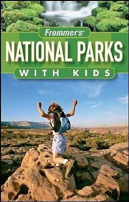 Frommer's National Parks with Kids (Park Guides) by Repanshek, Kurt