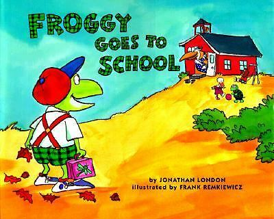 Froggy Goes to School by London, Jonathan