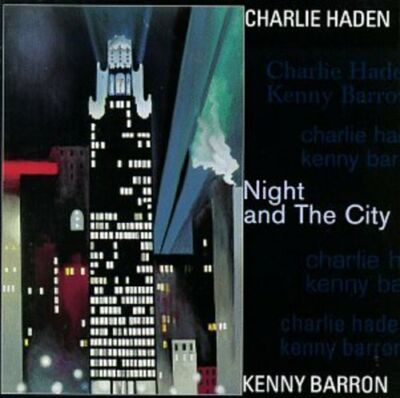 Night & The City by Haden, Barron