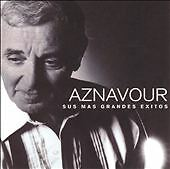 Sus Mas Grandes Exitos by Aznavour, Charles