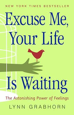 NEW - Excuse Me Your Life is Waiting *Free fast shipping*