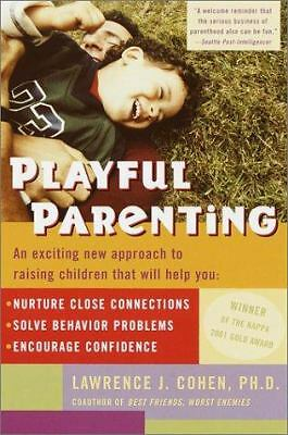 Playful Parenting by Cohen, Lawrence J.